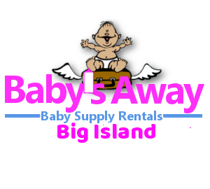 Baby Equipment Rental Big Island